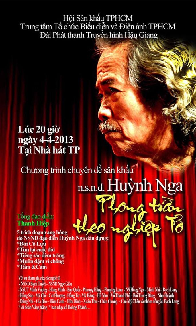 Ký ức về liveshow Huỳnh Nga Phong trần theo nghiệp Tổ - Ảnh 8.