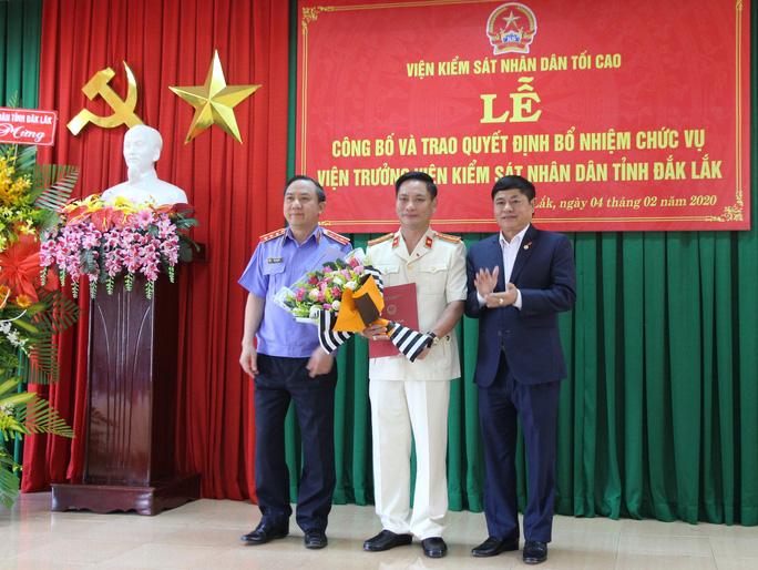 Bổ nhiệm Viện trưởng VKSND tỉnh Đắk Lắk - Ảnh 1.