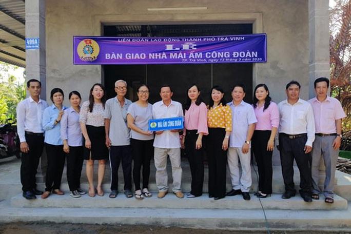Trà Vinh: Phấn đấu hỗ trợ xây mới 84 Mái ấm Công đoàn - Ảnh 1.