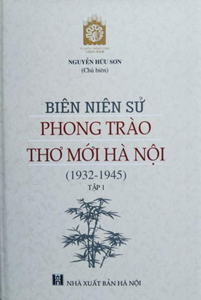 Tái hiện sinh quyển lịch sử phong trào Thơ mới - Ảnh 1.