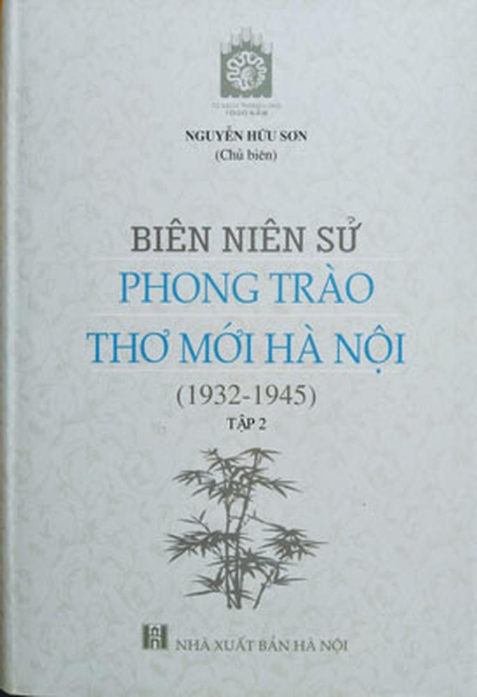 Tái hiện sinh quyển lịch sử phong trào Thơ mới - Ảnh 2.