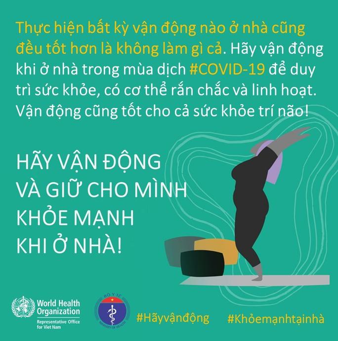 Bộ Y tế khuyến cáo về tăng cường thể lực, giữ sức khoẻ lúc cách ly xã hội chống Covid-19 - Ảnh 8.
