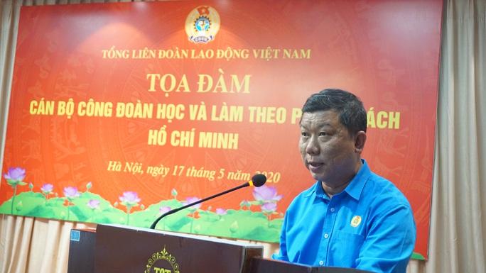 Tư tưởng Hồ Chí Minh luôn là ánh sáng soi đường cho tổ chức Công đoàn Việt Nam - Ảnh 6.