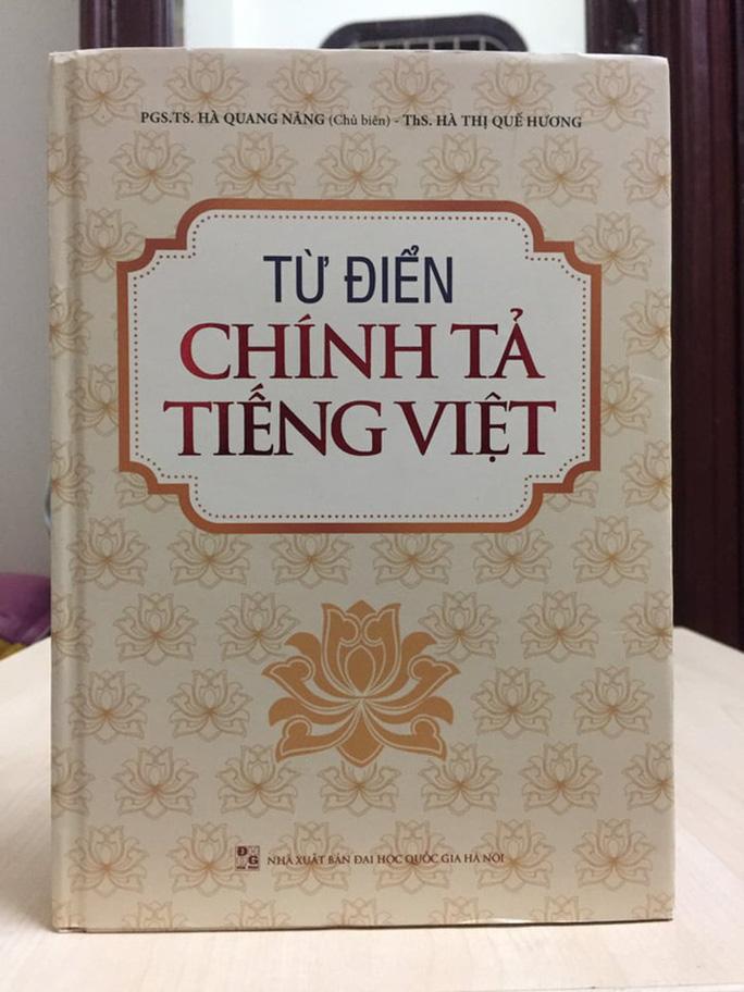 Tạm đình chỉ phát hành Từ điển chính tả tiếng Việt sai chính tả - Ảnh 1.