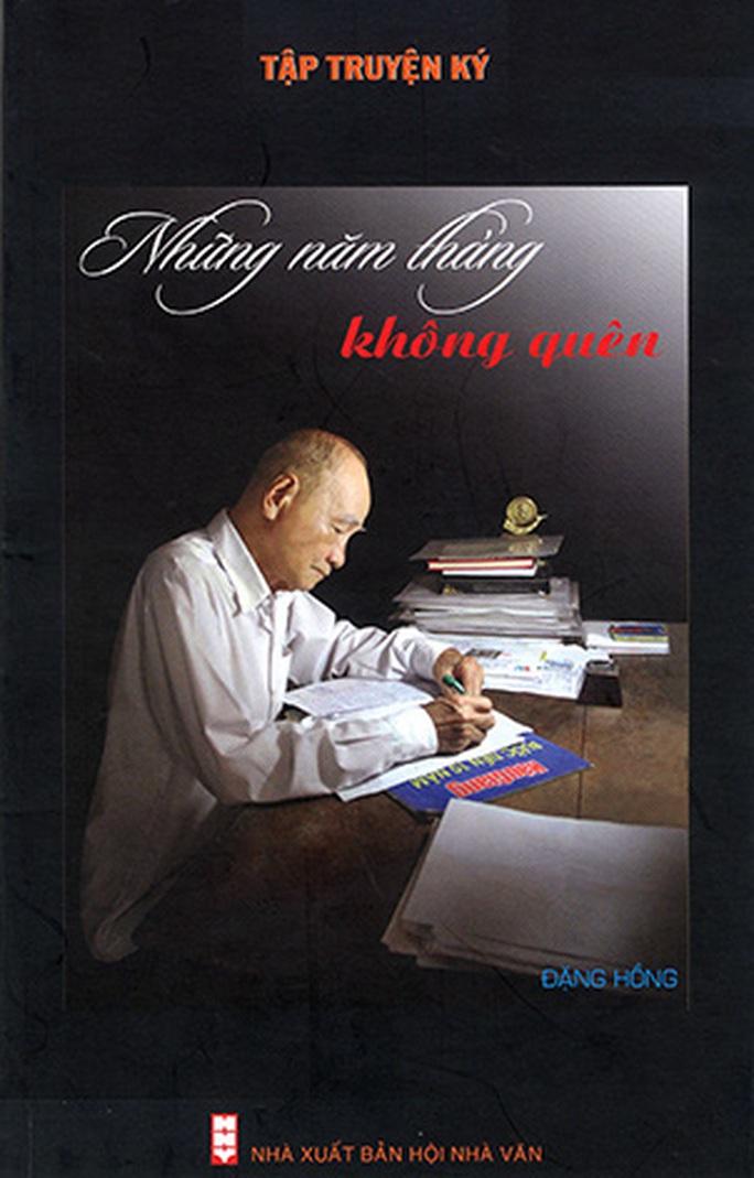 Hôm nay truy điệu, an táng nhà văn, soạn giả Đặng Hồng - Ảnh 2.