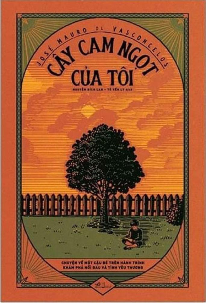 Cây cam ngọt của tôi: Tác phẩm thiếu nhi kinh điển của Brazil - Ảnh 1.