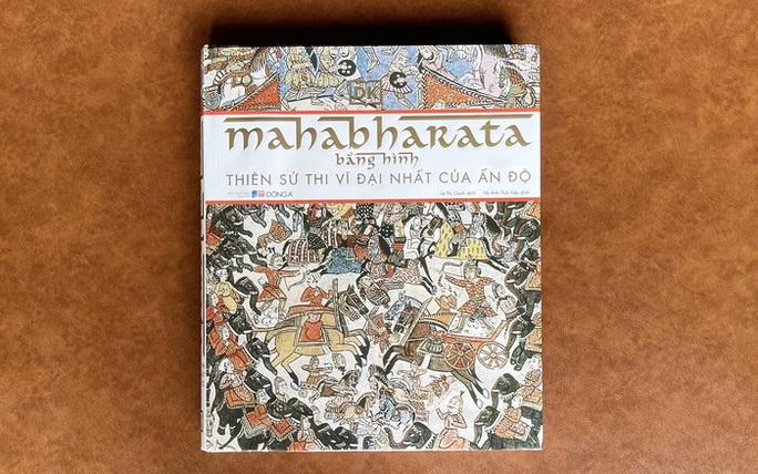 Nhà văn Hồ Anh Thái hiệu đính thiên sử thi nổi tiếng của Ấn Độ - Ảnh 3.
