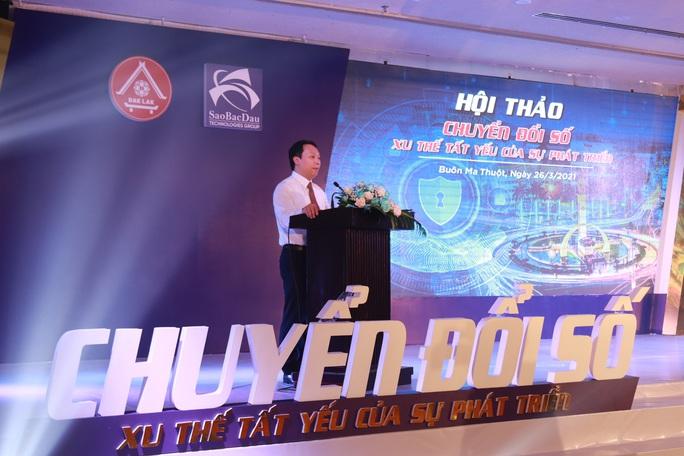 Đắk Lắk đầu tư 300 tỉ đồng thực hiện đề án chuyển đổi số - Ảnh 1.