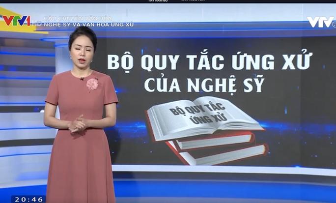 VTV gọi tên sao Việt trong phóng sự Nghệ sĩ và văn hóa ứng xử - Ảnh 1.