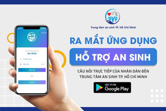 Cần biết: Người dân TP HCM có thể tải ứng dụng An sinh để yêu cầu cứu trợ thực phẩm, y tế - Ảnh 1.