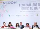 Hà Nội tổ chức lễ hội âm nhạc quốc tế Gió mùa