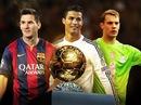 Messi, Ronaldo và Neuer cùng tranh Quả bóng vàng FIFA 2014