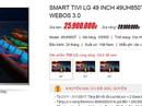 Tivi 4K: Loạn giá cuối năm, dân mua lo hớ