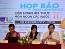 TP HCM tổ chức Liên hoan ẩm thực món ngon các nước 2016