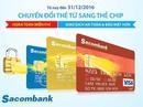 Miễn phí đổi thẻ từ sang thẻ chip