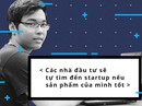9X bỏ lương 6.000 USD ở Google, về Việt Nam khởi nghiệp