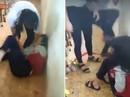 Thông tin mới vụ nữ sinh lớp 9 đánh bạn vì ghen