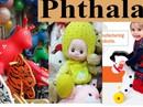 Ngăn chặn chất độc Phthalate trong đồ chơi trẻ em