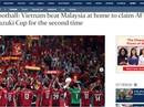 Các báo Malaysia thừa nhận Việt Nam lên ngôi thuyết phục