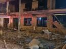 """Kinh hoàng nổ lớn trong đêm, nhà hàng 2 tầng bán đồ nướng bị """"xóa sổ"""""""