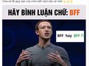 """Sợ lộ thông tin cá nhân, dân mạng dính trò lừa comment """"BFF"""" Facebook"""