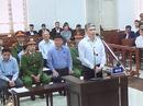 """Phải chịu án tử, bị cáo Nguyễn Xuân Sơn mong Ninh Văn Quỳnh """"hiểu cho em"""""""