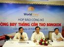 """Dân ĐBSCL sẽ """"bay"""" thẳng đến Bangkok"""