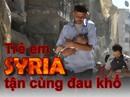 [eMagazine] Trẻ em Syria tận cùng đau khổ