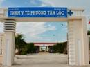 Yêu cầu nghiêm túc xử lý vụ bệnh nhân tử vong tại trạm y tế phường