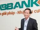 Từ chức chủ tịch HĐQT, ông Vũ Văn Tiền còn nắm bao nhiêu vốn tại ABBank?