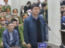 Xử ông Đinh La Thăng và đồng phạm: Trịnh Xuân Thanh bất ngờ rút đơn kháng cáo