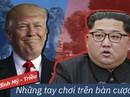 (eMagazine) - Thượng đỉnh Mỹ - Triều: Những tay chơi trên bàn cược lớn