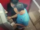 Hai vợ chồng rút trộm 15 triệu đồng đã trả lại cho người làm rơi thẻ ATM
