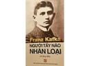 """""""Franz Kafka - Người tẩy não nhân loại"""""""