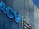 Bổ nhiệm hàng loạt ở ACV: Một số trường hợp chưa đảm bảo tiêu chuẩn