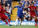 Liverpool - Chelsea: Thử thách bản lĩnh