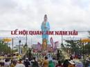 Nghỉ lễ 30-4 và 1-5, du khách ùn ùn đổ về lễ hội Quan âm Nam Hải