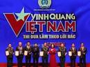 """Tôn vinh 19 tập thể, cá nhân trong chương trình """"Vinh quang Việt Nam"""""""