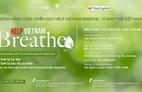 """VinaCapital Foundation triển khai chương trình """"Help Vietnam Breathe – Vì Nhịp thở Việt Nam"""""""