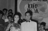 Chiêm ngưỡng tài tử, giai nhân điện ảnh một thời trong 'Kiếp hoa'