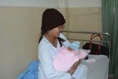 Đắk Lắk: Bé đầu tiên chào đời bằng phương pháp thụ tinh nhân tạo