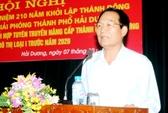 Bí thư Thành ủy TP Hải Dương rút lại đơn xin từ chức