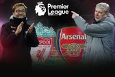Lịch THTT: Đại chiến Liverpool - Arsenal, Chelsea - Everton