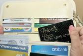 Ngân hàng đua mở thẻ tín dụng