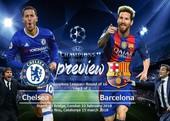 Chelsea lo sốt vó trước đại chiến với Barcelona