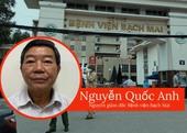 Tội ác đã xảy ra ở Bệnh viện Bạch Mai!