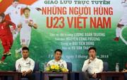 Giao lưu với các tuyển thủ U23 Việt Nam: Tình đoàn kết làm nên chiến tích lịch sử