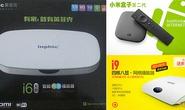 Đến lượt ứng dụng và TV Box Trung Quốc chứa Trojan