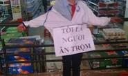 Chủ tịch tỉnh Gia Lai yêu cầu làm rõ vụ Tôi là người ăn trộm
