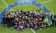 Thắng Juventus 3-1, Barcelona trở lại ngôi vua châu Âu